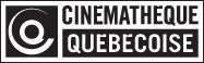 cinematheque quebecoise